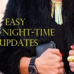 8 easy night-time updates