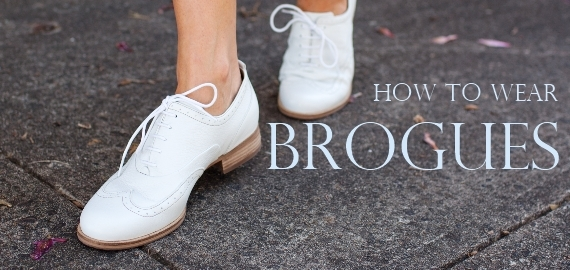 4e7076594bc6 How to wear Brogues - Fox In Flats